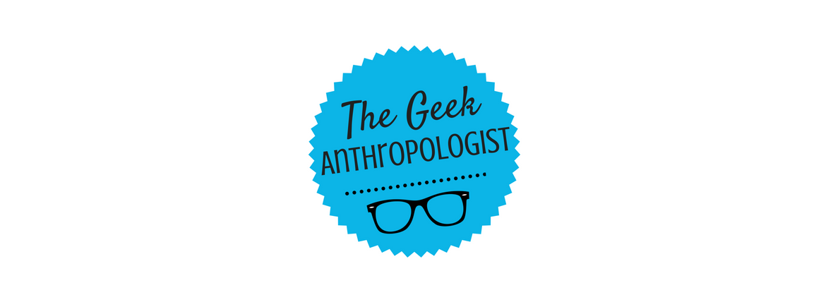 Entête du blogue The Geek Anthropologist